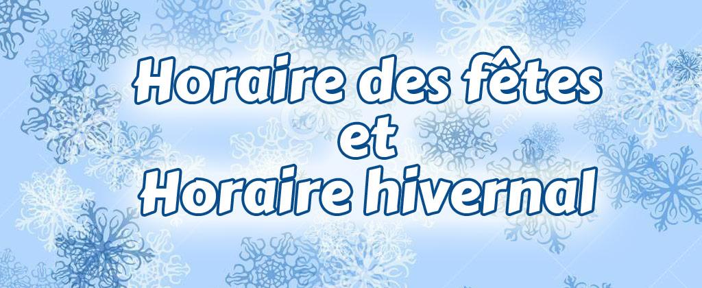 Horaire du temps des fêtes et horaire hivernal 2015