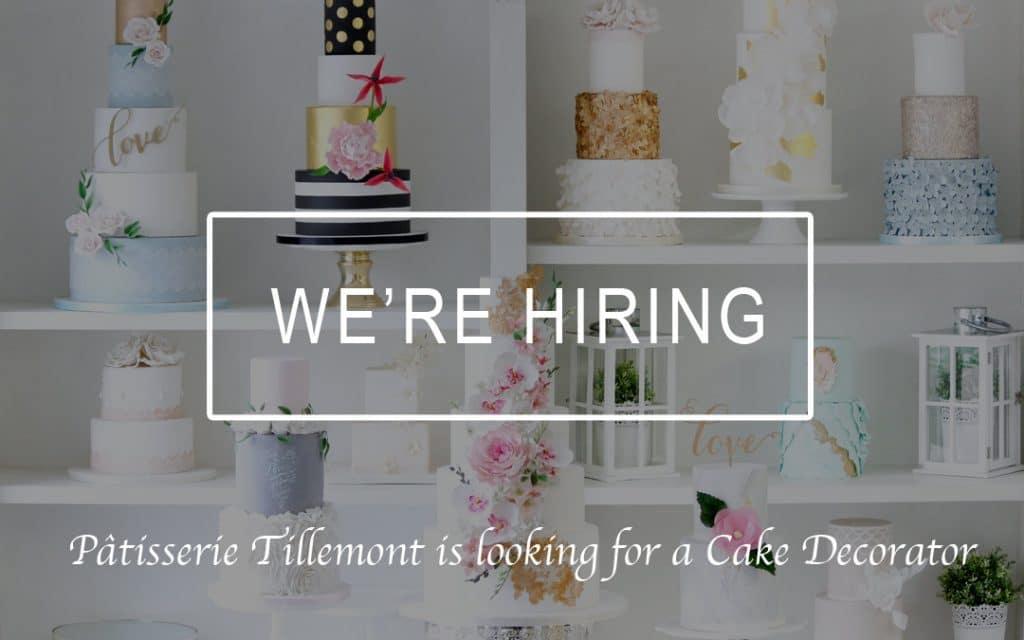 Pâtisserie Tillemont - Looking for a Cake Decorator